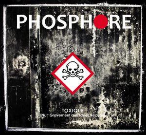 couverture-digipak-toxique-de-phosphore